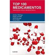 Top 100 Medicamentos - Farmacologia Clínica e Prescrição