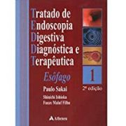 Tratado de Endoscopia Digestiva Diagnostico e Terapeutica -Esôfago vol 1 Sakai