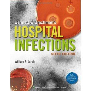 BENNETT & BRACHMANS HOSPITAL INFECTIONS