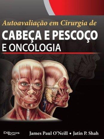 CABECA E PESCOCO E ONCOLOGIA AUTOAVALIACAO EM CIRURGIA