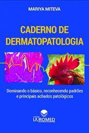 CADERNO DE DERMATOPATOLOGIA