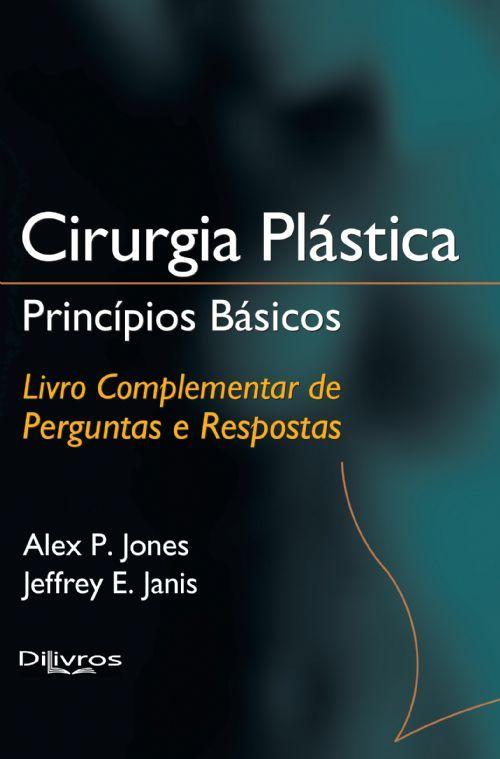 CIRURGIA PLASTICA PRINCIPIOS BASICOS PERG E RESP