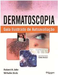 DERMATOSCOPIA GUIA ILUSTRADO DE AUTOAVALIACAO