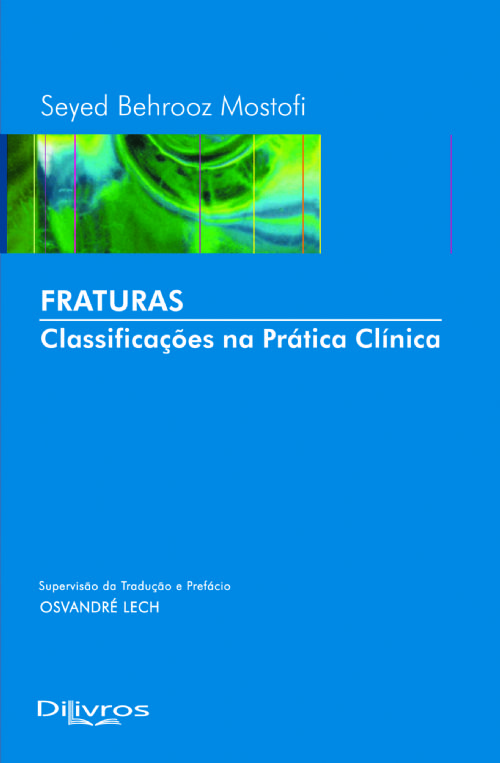 FRATURAS - CLASSIFICACAO NA PRATICA CLINICA