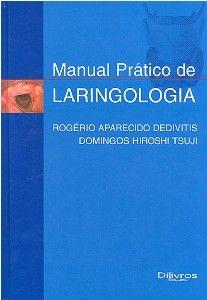 MANUAL PRATICO DE LARINGOLOGIA