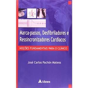 MARCA-PASSOS, DESFIBRILADORES E RESSINCRONIZADORES CARDÍACOS