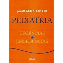 Pediatria Urgências e Emergências