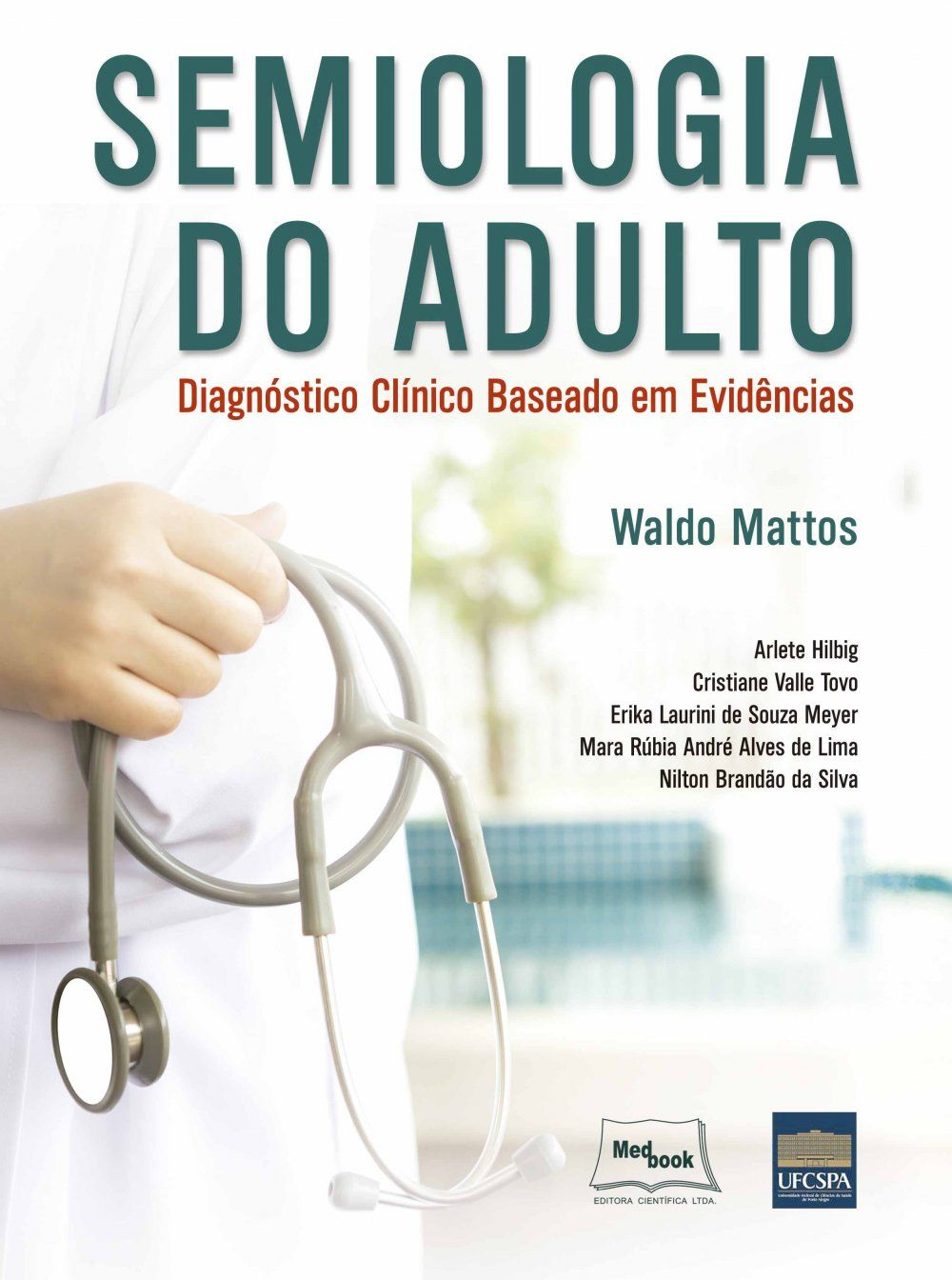 Semiologia Do Adulto - Diagnóstico Clínico