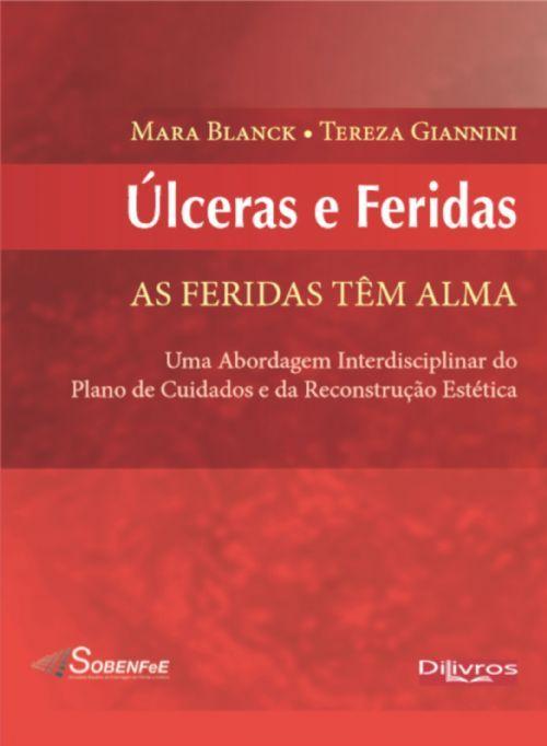 ULCERAS E FERIDAS AS FERIDAS TEM ALMA