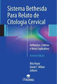 SISTEMA BETHESDA PARA RELATO DE CITOLOGIA cervical