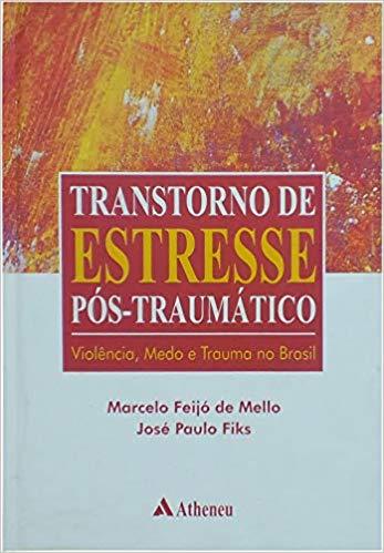 Transtorno de Estresse Pós-Traumático
