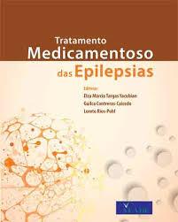 TRATAMENTO MEDICAMENTOSO DAS EPILEPSIAS