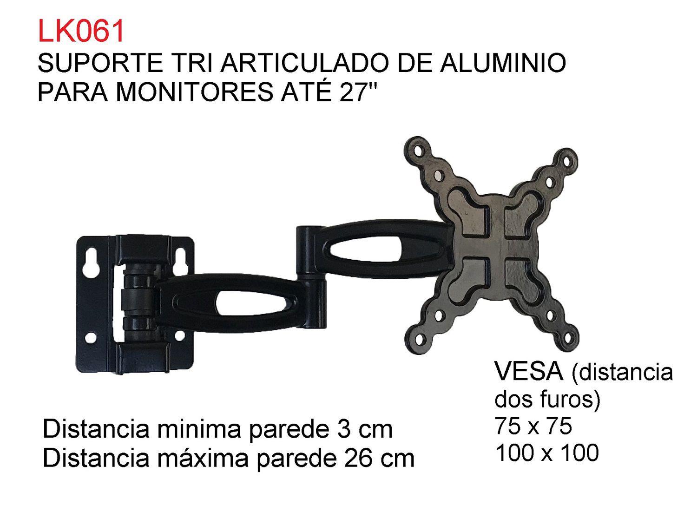 """SUPORTE PARA MONITORES E TVS DE 10"""" A 27"""" TRI ARTICULADO DE ALUMINIO LK061"""