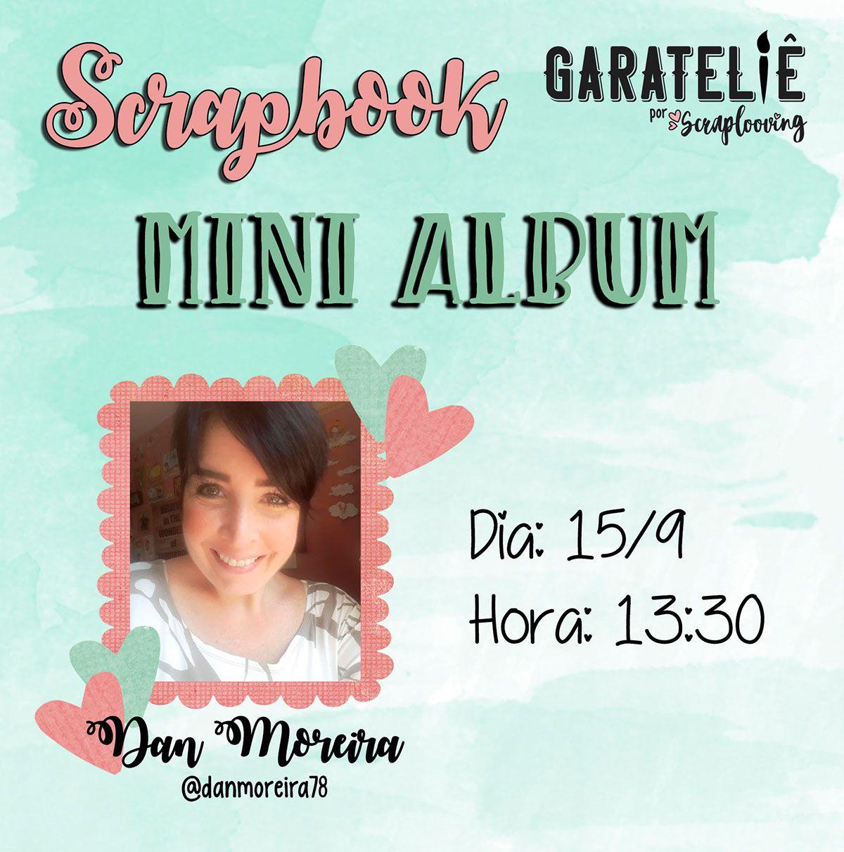 Dia 15/09 - Mini Álbum com Dan Moreira
