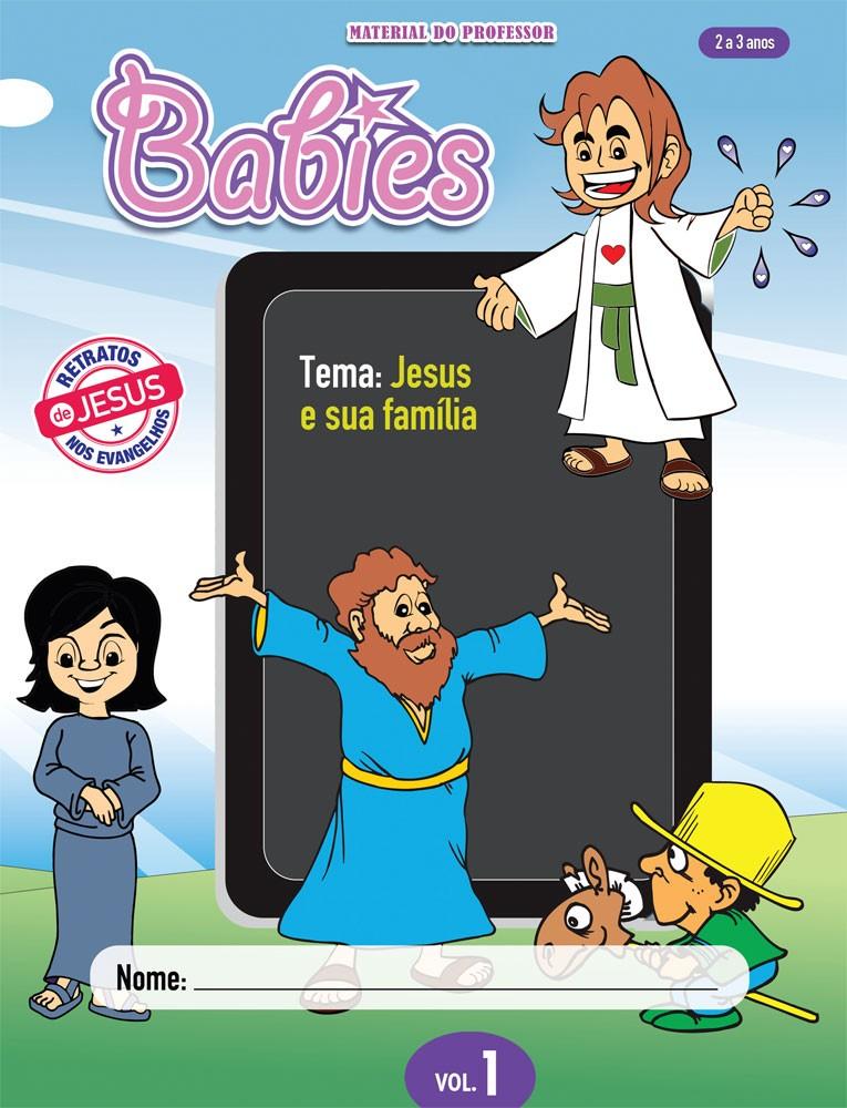 Babies 1 Professor - Jesus e sua família