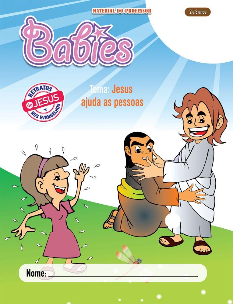 Babies 2 Professor - Jesus ajuda as pessoas