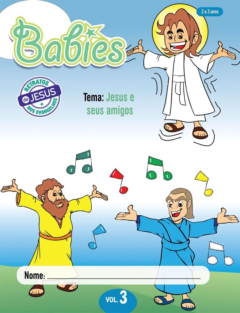 Babies 3 Aluno - Jesus e seus amigos