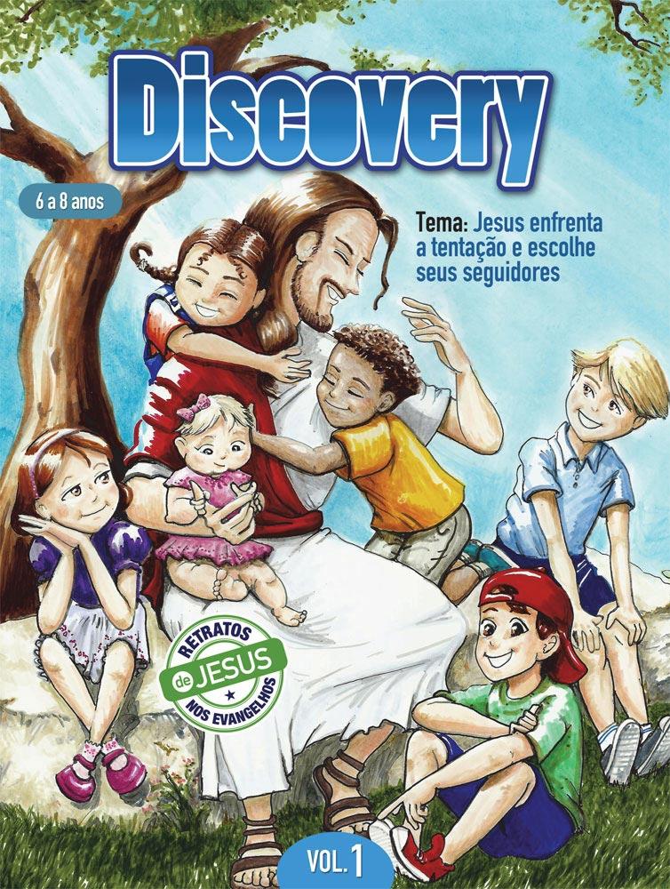 Discovery 1 Aluno - Jesus enfrenta a tentação e escolhe seus seguidores