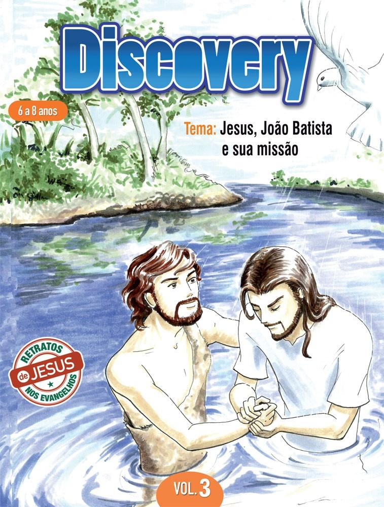 Discovery 3 Aluno - Jesus, João Batista e sua missão