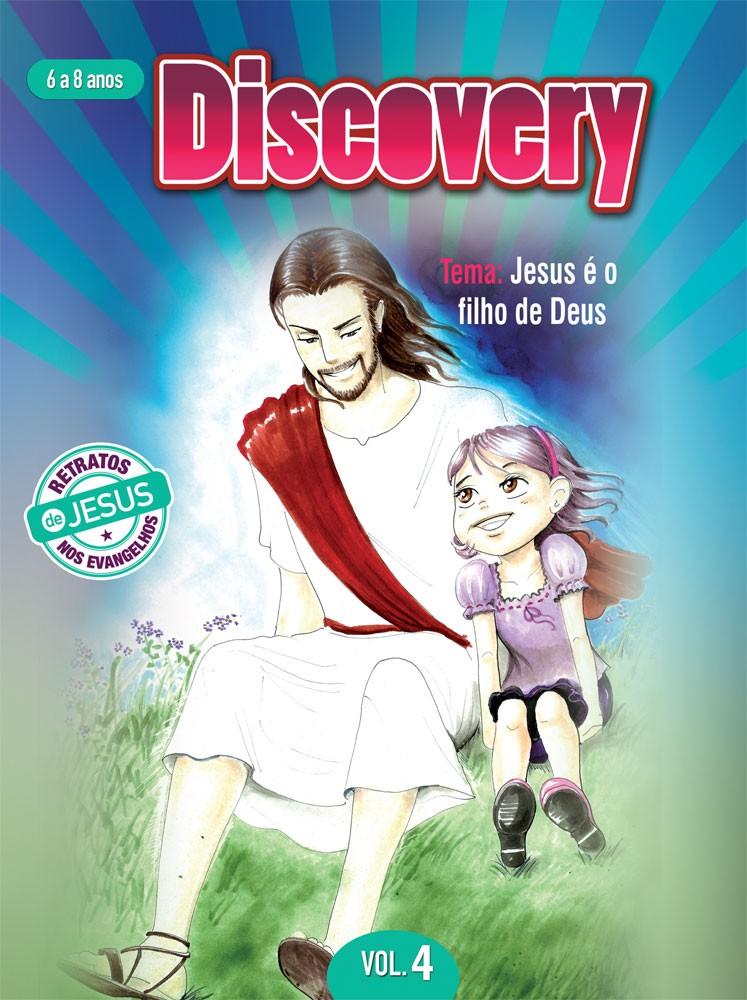 Discovery 4 Aluno - Jesus é o filho de Deus