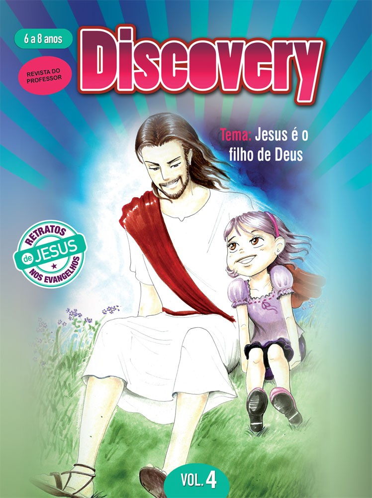 Discovery 4 Professor - Jesus é o filho de Deus