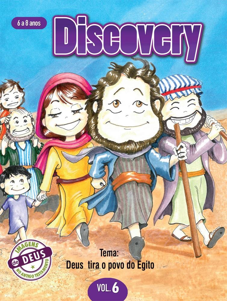 Discovery 6 Aluno - Deus tira o povo do Egito