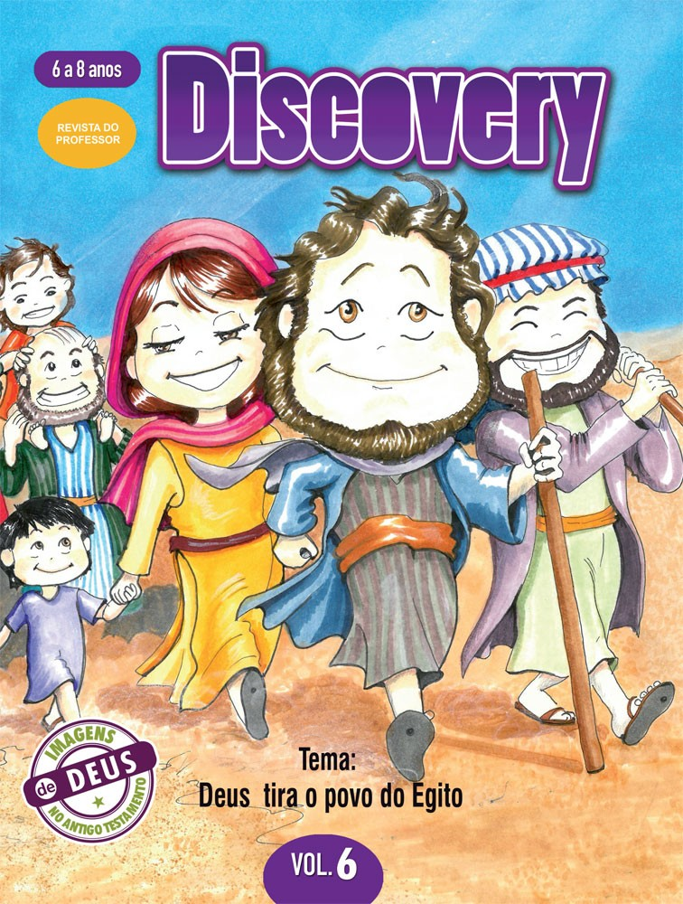 Discovery 6 Professor - Deus tira o povo do Egito
