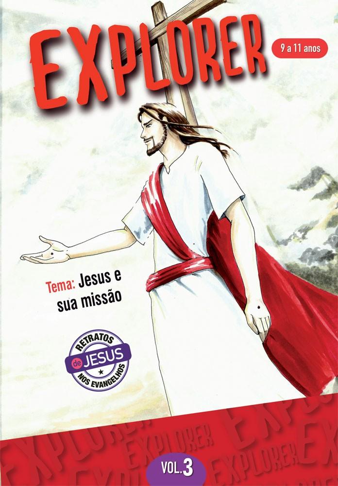 Explorer 3 Aluno - Jesus e sua missão