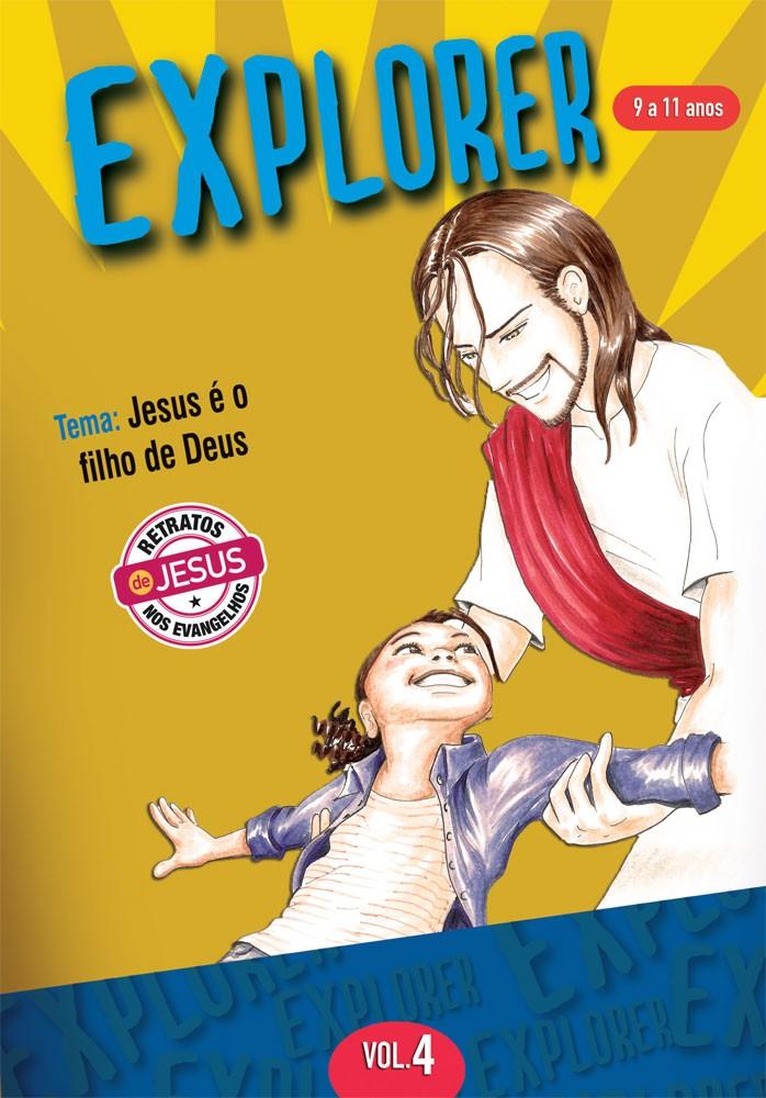 Explorer 4 Aluno - Jesus é o filho de Deus