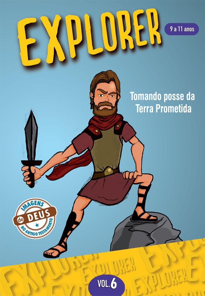 Explorer 6 Aluno - Tomando posse da terra prometida
