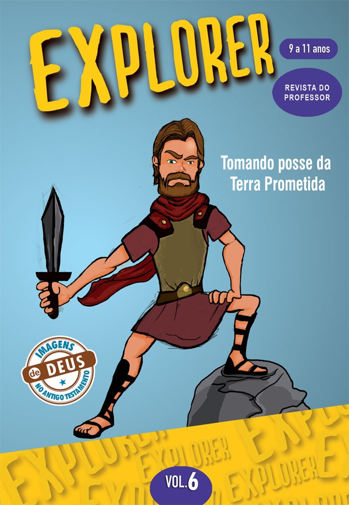 Explorer 6 Professor - Tomando posse da terra prometida