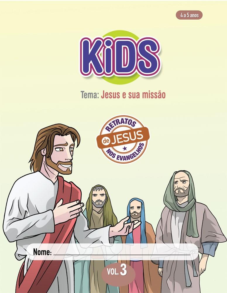 Kids 3 Aluno - Jesus e sua missão