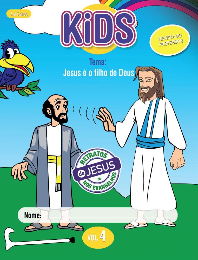 Kids 4 Professor - Jesus é o filho de Deus