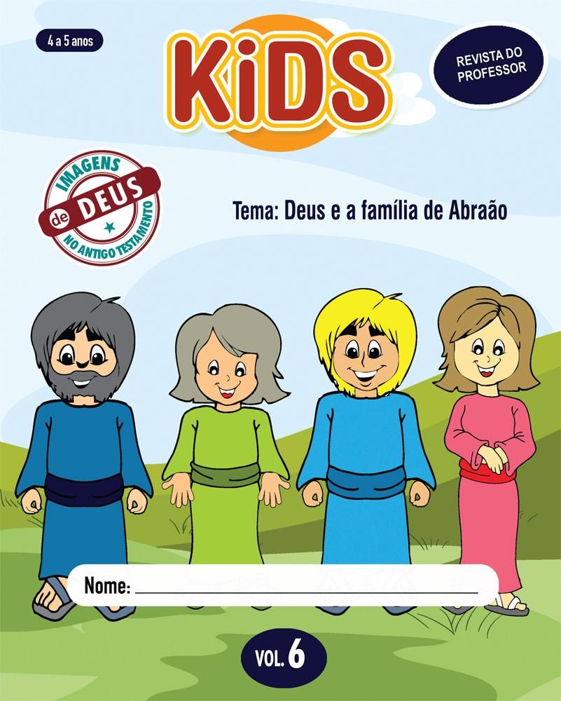 Kids 6 Professor - Deus e a família de Abraão