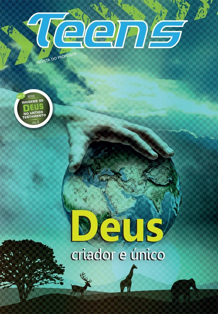 Teens 05 - Deus criador e único (Professor)
