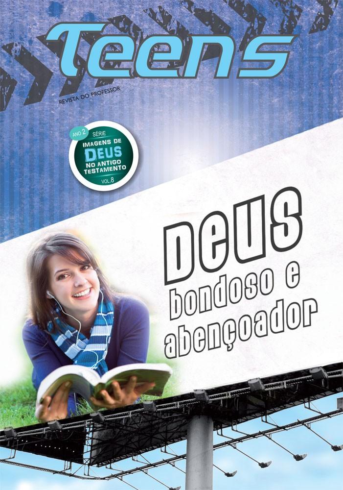 Teens 08 - Deus Deus bondoso e abençoador (Professor)