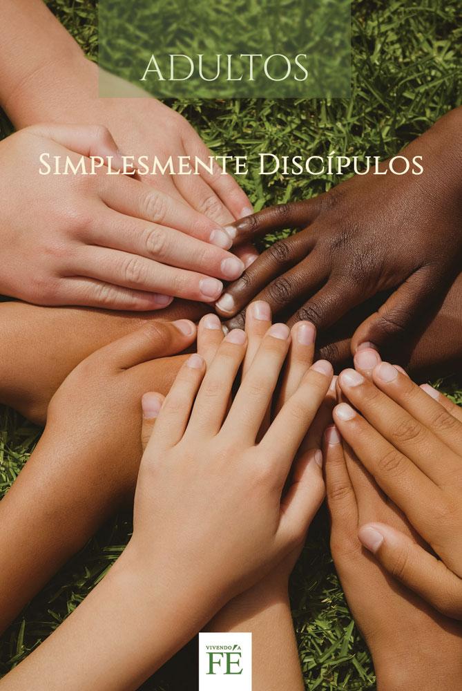 Vivendo a fé 29 - Simplesmente Discípulos