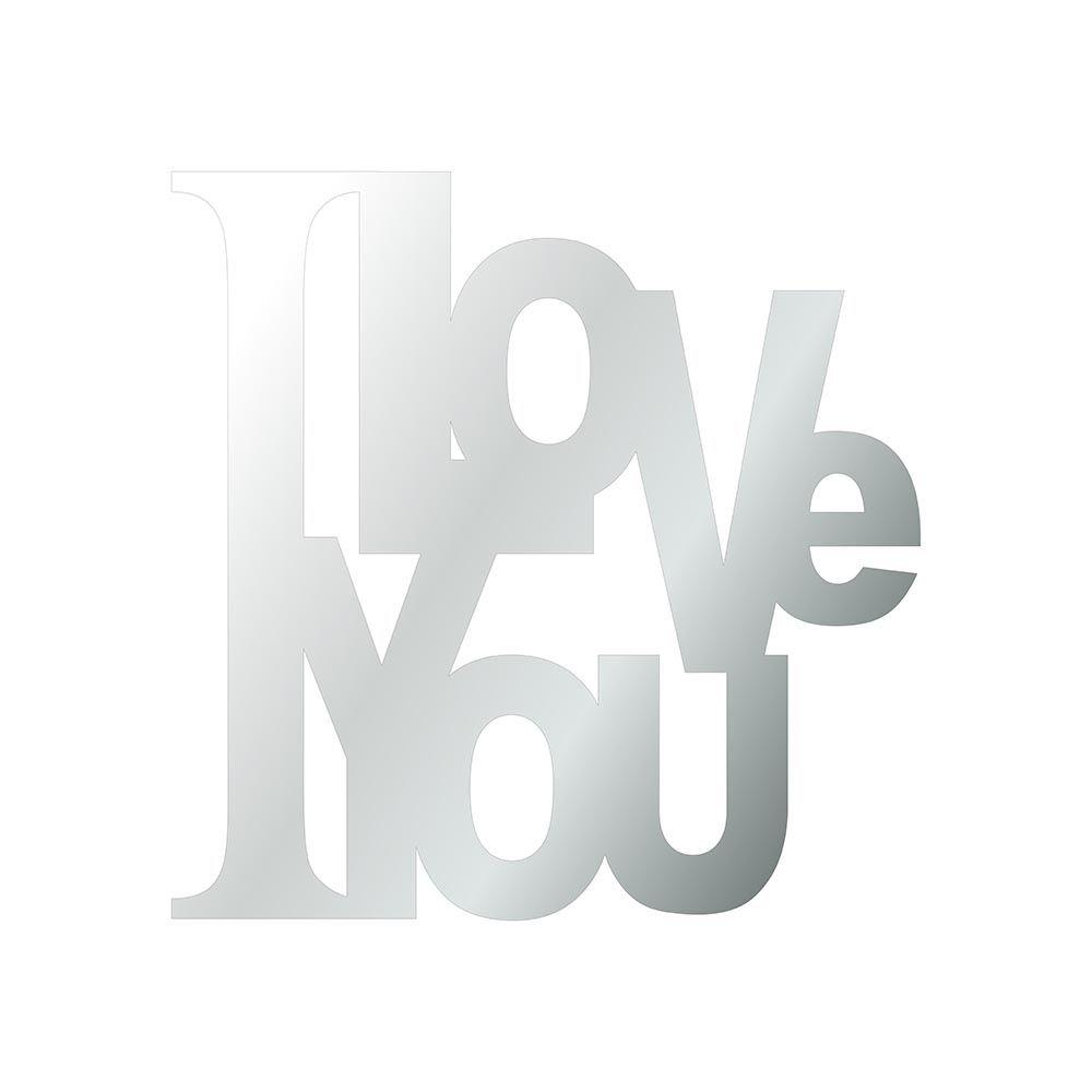 I Love you -  Produzido em acrílico espelhado.