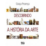 DESCOBRINDO A HISTÓRIA DA ARTE - ENSINO FUNDAMENTAL II - INTEGRADO