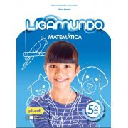 LIGAMUNDO MATEMÁTICA - 5º ANO - ENSINO FUNDAMENTAL I - 5º ANO