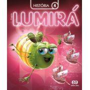 Projeto Lumirá - História - 4º Ano