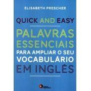 Quick and Easy - Palavras essenciais em Inglês