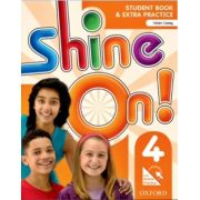 SHINE ON! 4 - STUDENT'S BOOK WITH ONLINE PRACTICE