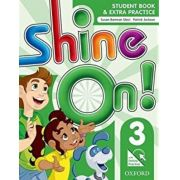 SHINE ON! LEVEL 3 STUDENT BOOK WITH ONLINE PRACTIC