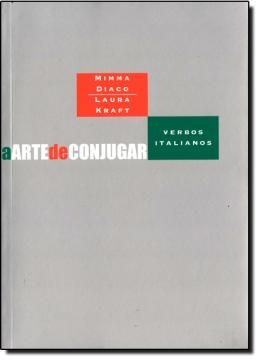 A arte de conjugar verbos italianos