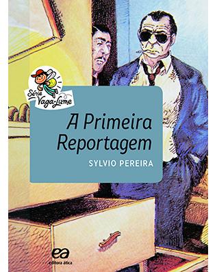 A primeira reportagem