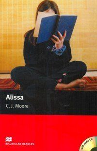 Alissa - Audio CD Included - Macmillan Readers