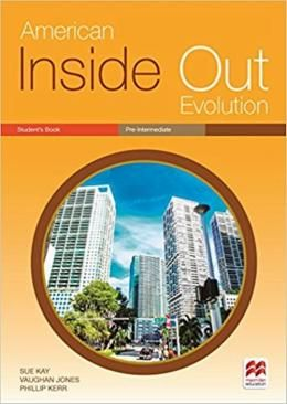 AMERICAN INSIDE OUT EVOLUTION PRE-INTERMEDIATE STUDENTS BOOK