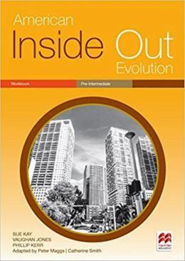 AMERICAN INSIDE OUT EVOLUTION PRE-INTERMEDIATE WORKBOOK