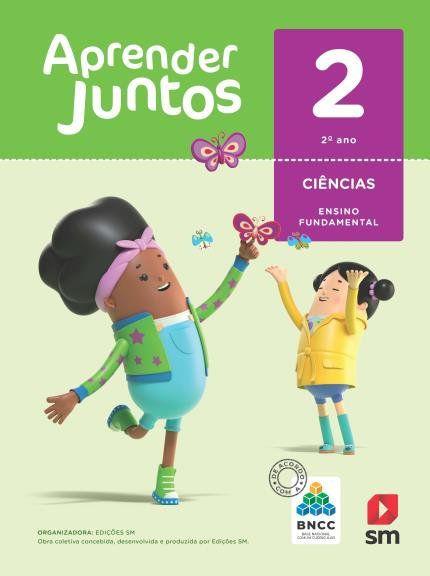 Aprender Juntos Ciencias 2  Bncc Ed 2018